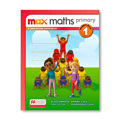 Max Maths Primary A Singapore Approach Grade 1 Student Book By Tony Cotton