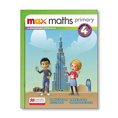 Max Maths Primary A Singapore Approach Grade 4 Student Book By Tony Cotton