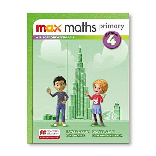 Max Maths Primary A Singapore Approach Grade 4 Workbook By Tony Cotton