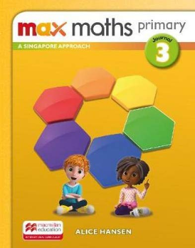 Max Maths Primary A Singapore Approach Grade 3 Journal By Tony Cotton