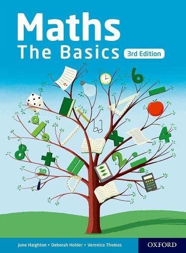 Maths the Basics By June Haighton
