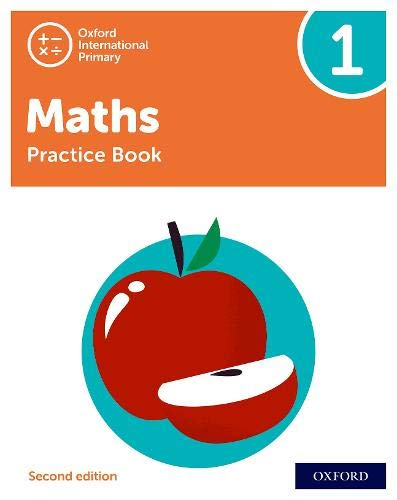 Oxford International Primary Maths Second Edition: Practice Book 1 By Tony Cotton