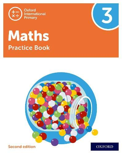 Oxford International Primary Maths Second Edition: Practice Book 3 By Tony Cotton