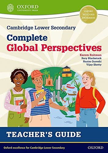 Cambridge Lower Secondary Complete Global Perspectives: Teacher's Guide By Karem Roitman