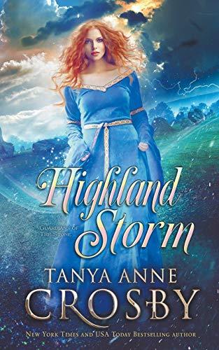 Highland Storm By Tanya Anne Crosby