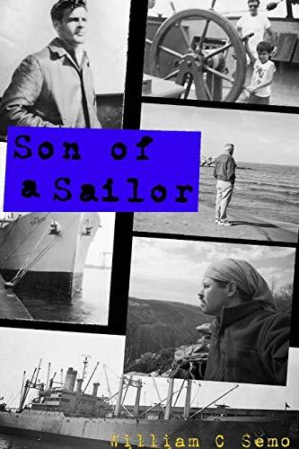 Son Of A Sailor First Edition By William Semo