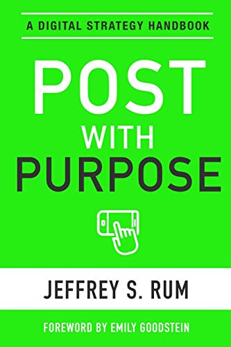 Post with Purpose By Jeffrey Rum