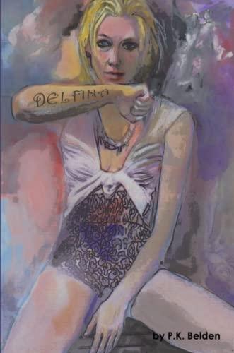 Delfina By P K Belden