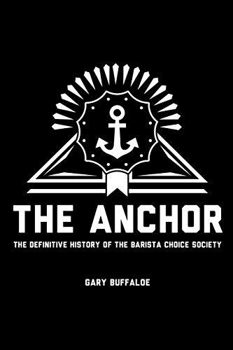 The Anchor By Gary Buffaloe