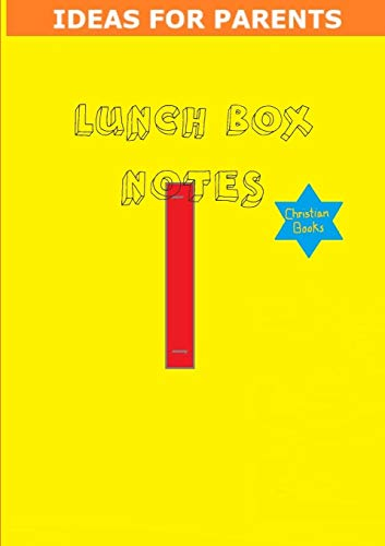 Lunch Box Notes By Tiffany a Riebel