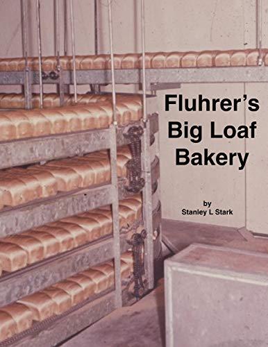 Fluhrer's Big Loaf Bakery By Stanley Stark