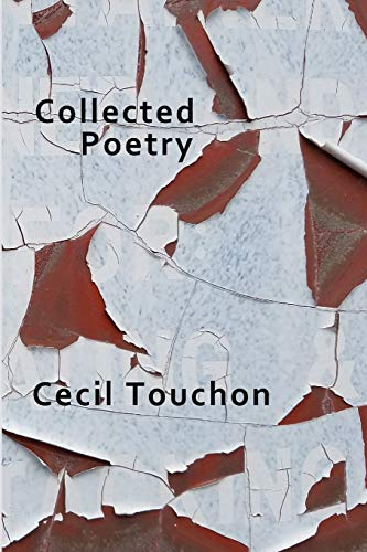 Collected Poetry By Cecil Touchon