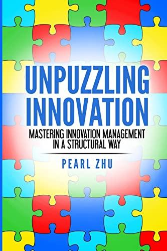 Unpuzzling Innovation By Pearl Zhu