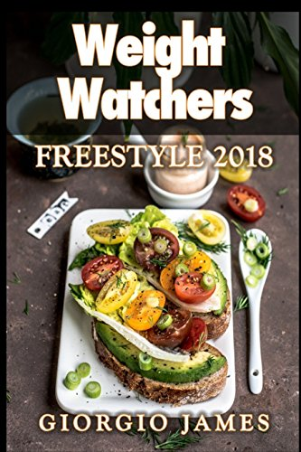 Weight Watchers Freestyle 2018 Cookbook By Giorgio James