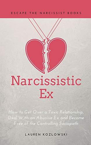 Narcissistic Ex By Lauren Kozlowski