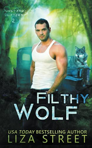 Filthy Wolf By Liza Street