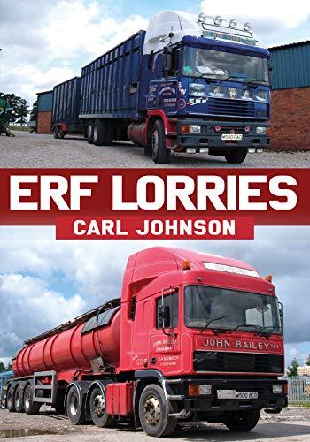 ERF Lorries By Carl Johnson