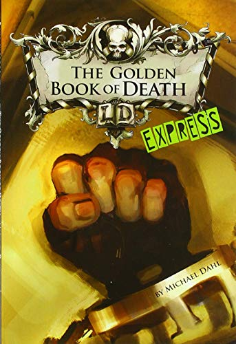 The Golden Book of Death - Express Edition By Michael Dahl