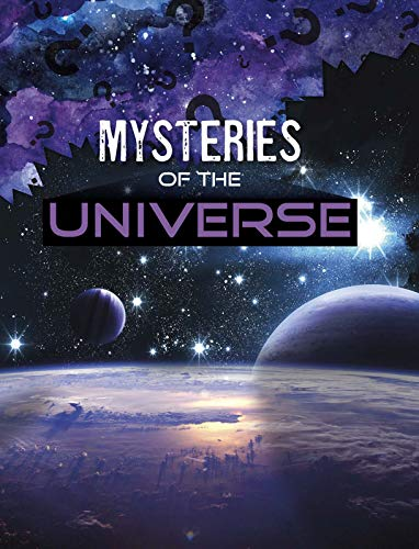 Mysteries of the Universe By Lela Nargi