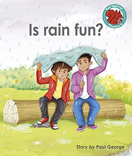 Is rain fun?