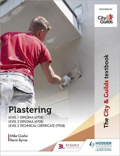 The City & Guilds Textbook: Plastering for Levels 1 and 2 By Michael Gashe