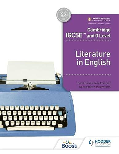 Cambridge IGCSE (TM) and O Level Literature in English By Rose Forshaw