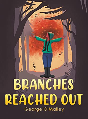 Branches Reached Out By George O'Malley