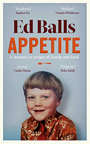 Appetite By Ed Balls