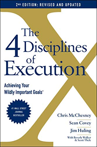 The 4 Disciplines of Execution: Revised and Updated By Sean Covey