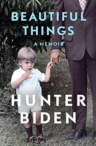 Beautiful Things von Hunter Biden