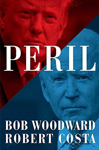 Peril By Bob Woodward