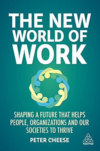 The New World of Work By Peter Cheese
