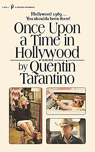 Once Upon a Time in Hollywood By Quentin Tarantino