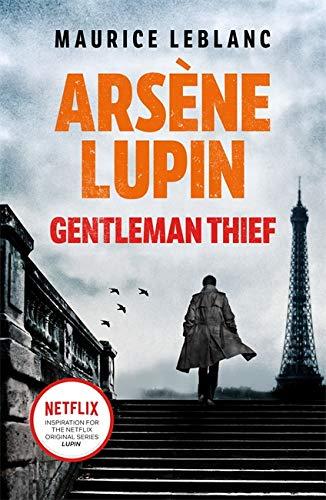 Arsene Lupin, Gentleman-Thief By Maurice Leblanc