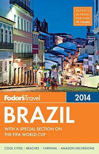 Fodor's Brazil 2014 By Fodor Travel Publications
