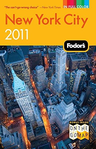 Fodor's New York City 2011 By Fodor Travel Publications