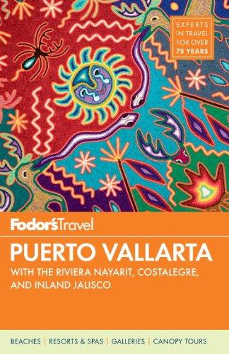 Fodor's Puerto Vallarta 2011 By Fodor Travel Publications
