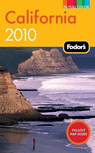 Fodor's California 2010 By Fodor Travel Publications