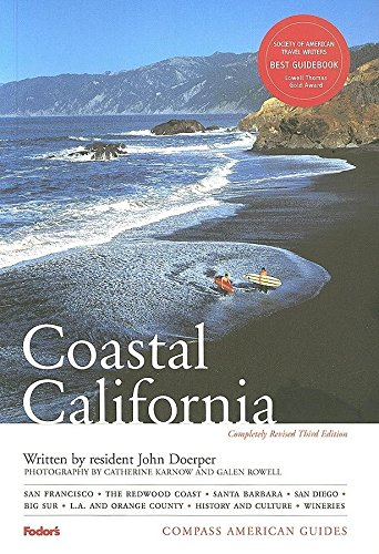 Compass American Guides: Coastal California, 3rd Edition By Fodor's