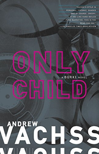Only Child By Andrew Vachss
