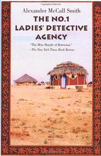 The No. 1 Ladies' Detective Agency By Alexander McCall Smith