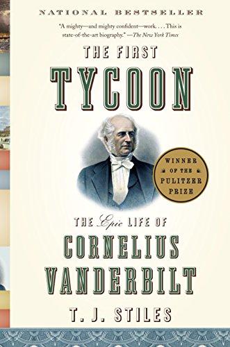 The First Tycoon von T.J. Stiles