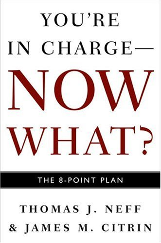 You'RE in Charge, Now What? By Thomas J Neff