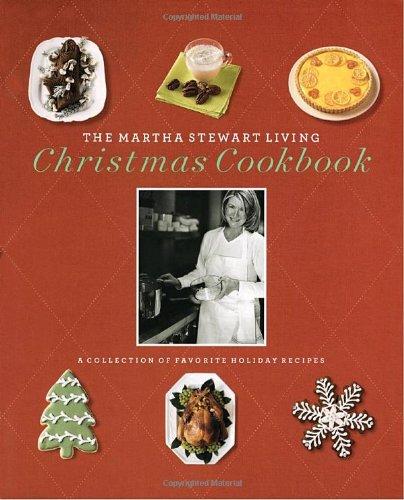 The Martha Stewart Living Christmas Cookbook By Martha Stewart Living Omnimedia