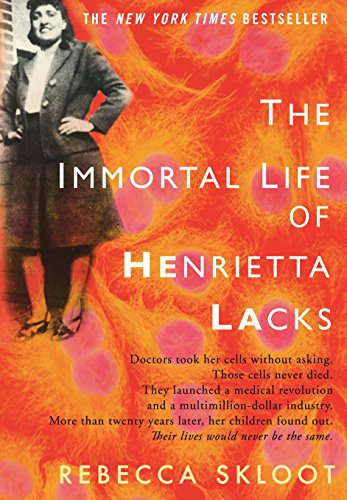 The Immortal Life of Henrietta Lacks von Rebecca Skloot