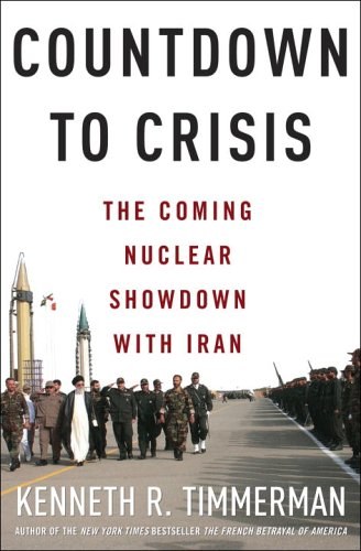 Countdown to Crisis By Kenneth R. Timmerman