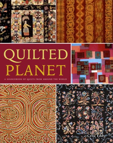 Quilted Planet By Celia Eddy