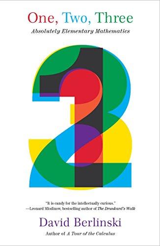 One, Two, Three By David Berlinski, PH.D.