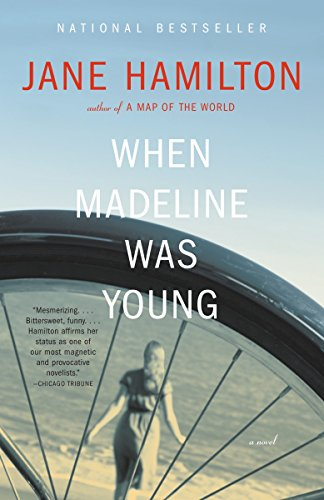 When Madeline Was Young By Jane Hamilton (LaTrobe University)