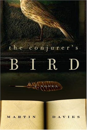 The Conjurer's Bird By Martin Davies